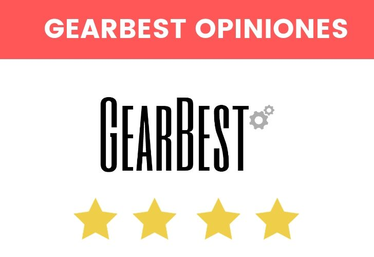 gearbest opiniones ¿es fiable?
