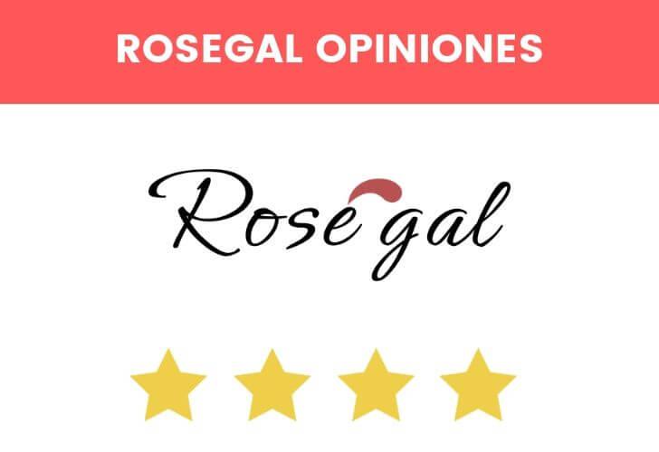 opiniones sobre rosegal
