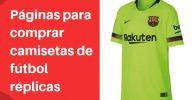 paginas para comprar camisetas de futbol replicas